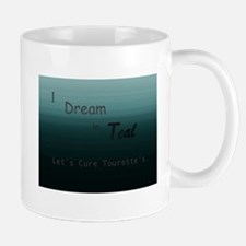 I Dream In Teal: Cure Tourette's Mugs