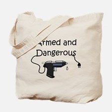 Armed and Dangerous Crafts Tote Bag