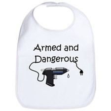 Armed and Dangerous Crafts Bib