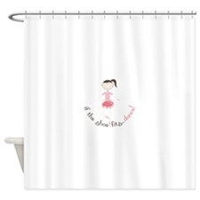 if the shoe fits...dance! Shower Curtain