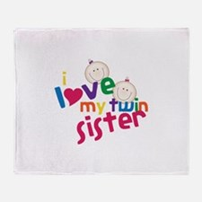 i love my twin sister Throw Blanket