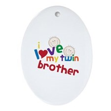 i love my twin brother Ornament (Oval)