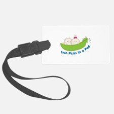 two peas in a pod Luggage Tag