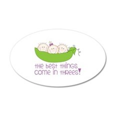 tHe best tHinGs come in tHRess! Wall Decal