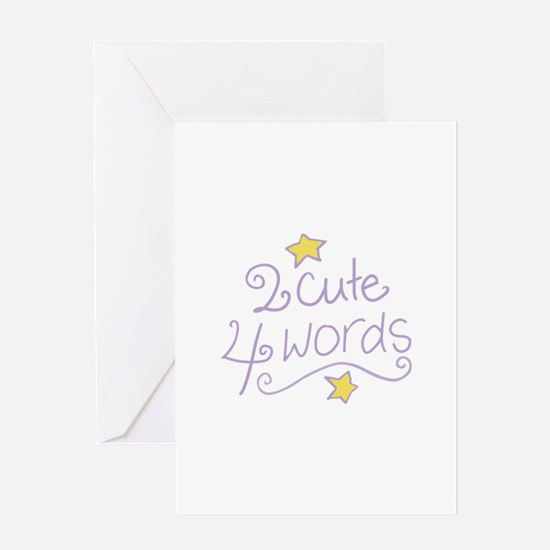 2 Cute 4 Words Greeting Cards