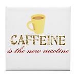 Caffeine/Nicotine Tile Coaster