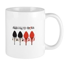 Addicted To Shoes Mugs