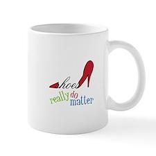 Shoes Really Do Matter Mugs