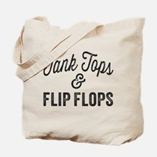Tank Tops and Flip Flops Tote Bag
