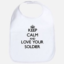 Keep Calm and Love your Soldier Bib