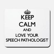 Keep Calm and Love your Speech Pathologist Mousepa