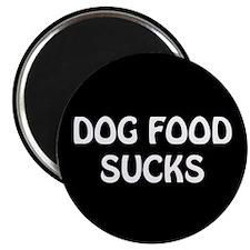 """""""Dog Food"""" Magnet"""