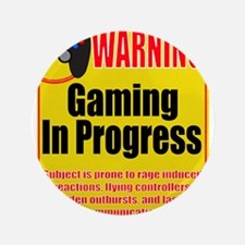 """Gaming In Progress 3.5"""" Button"""