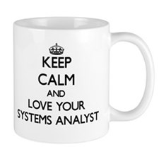 Keep Calm and Love your Systems Analyst Mugs