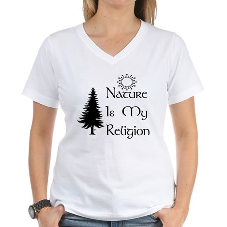 Nature Is My Religion Women's V-Neck T-Shirt