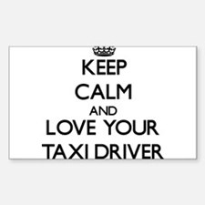 Keep Calm and Love your Taxi Driver Decal
