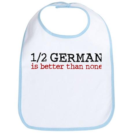 1/2 German Is Better Than None Bib