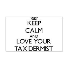 Keep Calm and Love your Taxidermist Wall Decal