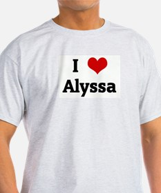 I Love Alyssa T-Shirt