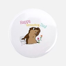 "Happy Groundhog Day 3.5"" Button (100 pack)"