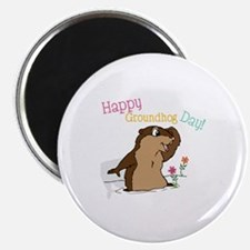 Happy Groundhog Day Magnets