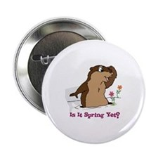 """Is It Spring Yet 2.25"""" Button"""