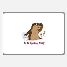 Is It Spring Yet Banner