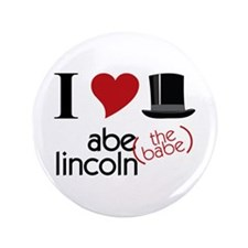 "Abe (The Babe) Lincoln 3.5"" Button"