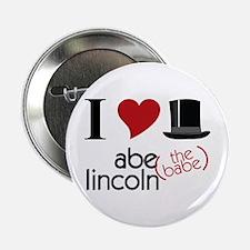 "Abe (The Babe) Lincoln 2.25"" Button"