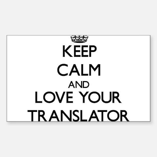Keep Calm and Love your Translator Decal