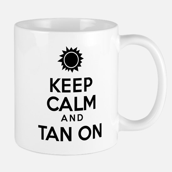 Keep Calm Tan On Glass Mugs