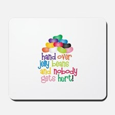 Hand Over Jelly Beans Mousepad