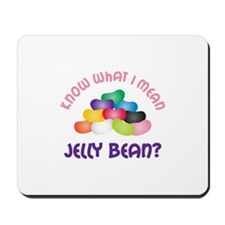 Know What I Mean Mousepad