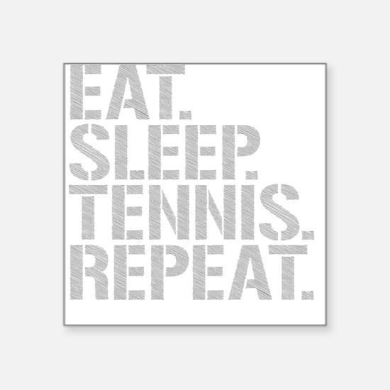 Eat Sleep Tennis Repeat Sticker