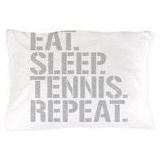 Eat Sleep Tennis Repeat Pillow Case