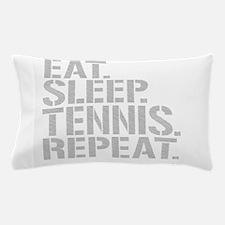 Eat Sleep Tennis Repeat Pillow Case