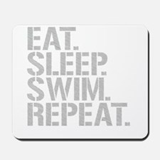 Eat Sleep Swim Repeat Mousepad