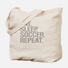 Eat Sleep Soccer Repeat Tote Bag