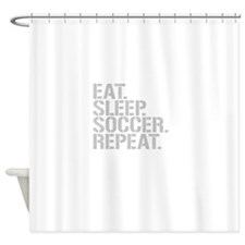 Eat Sleep Soccer Repeat Shower Curtain
