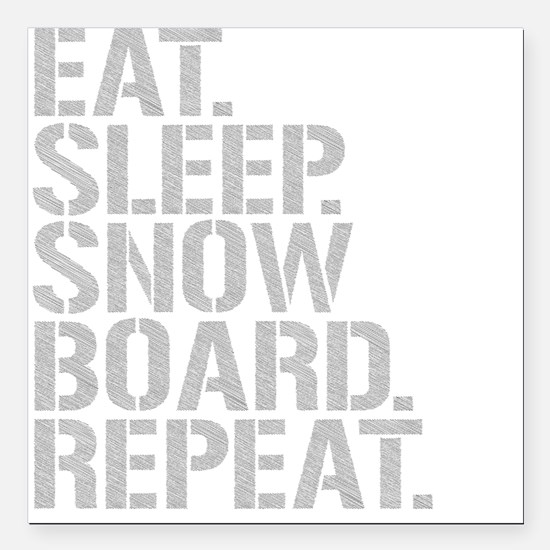 "Eat Sleep Snowboard Repeat Square Car Magnet 3"" x"