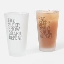Eat Sleep Snowboard Repeat Drinking Glass