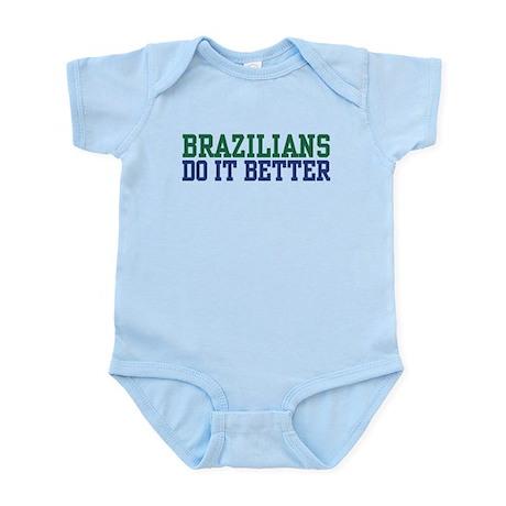 Brazilians Do It Better Infant Bodysuit