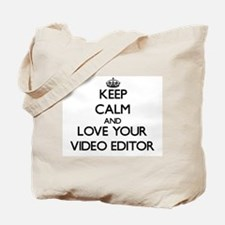 Keep Calm and Love your Video Editor Tote Bag