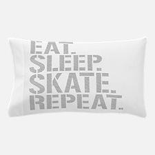 Eat Sleep Skate Repeat Pillow Case
