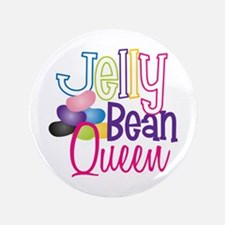 "Jelly Bean Queen 3.5"" Button"