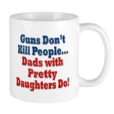 Dads with Pretty Daughters Funny Fathers Day Mugs