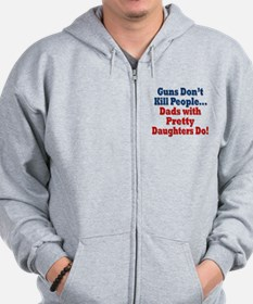 Dads with Pretty Daughters Funny Fathers Day Zip Hoodie