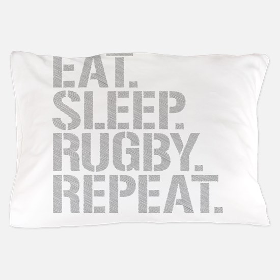 Eat Sleep Rugby Repeat Pillow Case