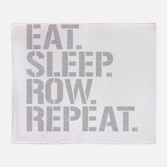 Eat Sleep Row Repeat Throw Blanket