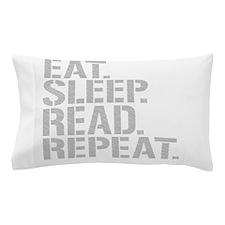 Eat Sleep Read Repeat Pillow Case